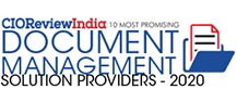 10 Most Promising Document Management Solution Providers - 2020