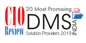 20 Most Promising DMS Solution Providers - 2019